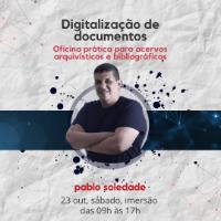 Imagem do produto Oficina prática de digitalização de documentos arquivísticos e bibliográficos com Pablo Soledade