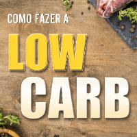 Imagem do produto Como Fazer a Low Carb