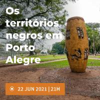 Imagem do produto Os territórios negros em Porto Alegre - Experiência guiada online - Experiência guiada online - Lote 1