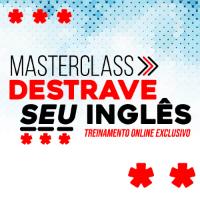 Imagem do produto lote 2 MASTERCLASS - Destrave seu speaking