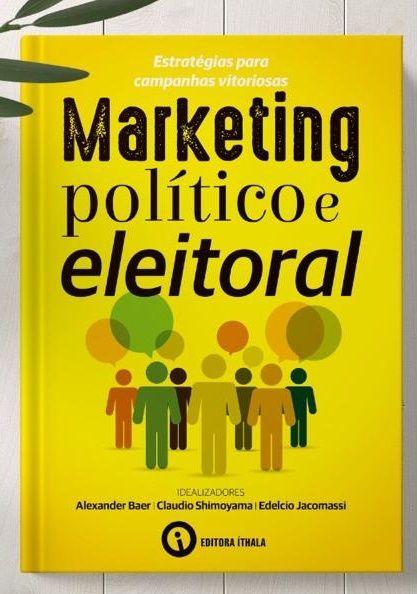 Imagem do produto Livro Marketing Político e Eleitoral - Estratégias para campanhas vitoriosas