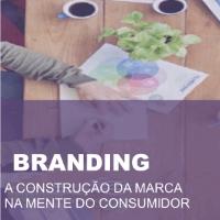 Imagem do produto BRANDING - A CONSTRUÇÃO DA MARCA NA MENTE DO CONSUMIDOR