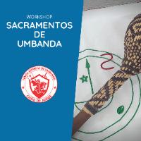 Imagem do produto Workshop: Os Sacramentos de Umbanda