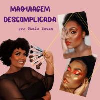 Maquiagem Descomplicada por Thaís Souza