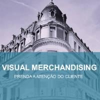 Imagem do produto GUIA - VISUAL MERCHANDISING - Prenda a Atenção do Cliente