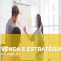 Imagem do produto VENDA E ESTRATÉGIA NO VAREJO