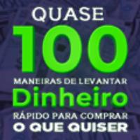 Imagem do produto Quase 100 Maneiras De Levantar Dinheiro Rápido