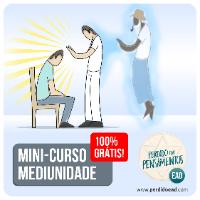 Imagem do produto Mini-Curso Gratuito de Mediunidade